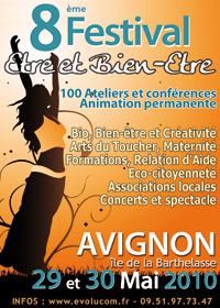 Festival être et bien être - Avigon les 29 et 30 mai 2010
