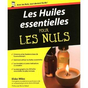 Les huiles essentielles pour les Nuls